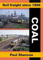 Rail Freight Since 1968: Coal - Railway Heritage (Paperback)