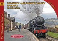 Keighley and Worth Valley Railway Recollections - Railways & Recollections (Paperback)