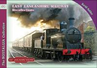 East Lancashire Railway Recollections - Railways & Recollections 54 (Paperback)