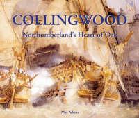 Collingwood: Northumberland's Heart of Oak (Paperback)