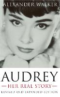 Audrey: Her Real Story