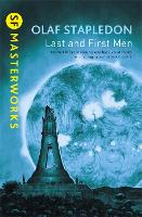 Last And First Men - S.F. Masterworks (Paperback)