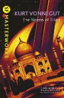 The Sirens Of Titan - S.F. Masterworks (Paperback)
