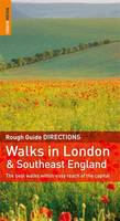 The Rough Guide to Walks in London and Southeast England (Paperback)