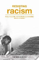 Resisting Racism: Race, inequality, and the Black supplementary school movement (Paperback)