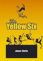 The Yellow Six (Paperback)