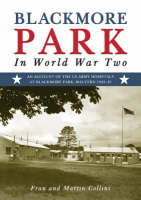 Blackmore Park in World War Two (Paperback)