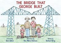 The Bridge That George Built (Paperback)