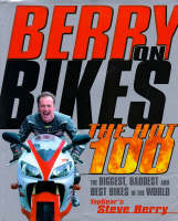 Berry on Bikes: The Hot One Hundred (Hardback)