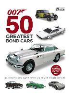 50 Greatest James Bond Cars (Hardback)