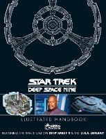 Star Trek: Deep Space 9 and The U.S.S Defiant Illustrated Handbook (Hardback)