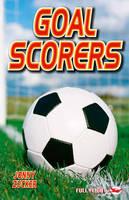 Goal Scorers - Full Flight Impact (Paperback)
