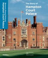 Story of Hampton Court Palace