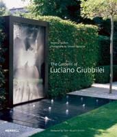 The Gardens of Luciano Giubbilei