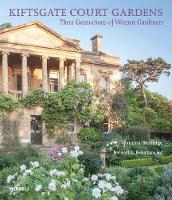 Kiftsgate Court Gardens: Three Generations of Women Gardeners (Hardback)