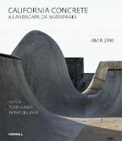 California Concrete: A Landscape of Skateparks (Hardback)