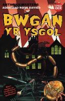 Cyfres Gwaed Oer: Bwgan yr Ysgol (Paperback)