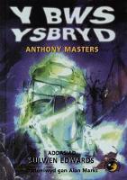 Llyfrau Lloerig: Bws Ysbryd, Y (Hardback)