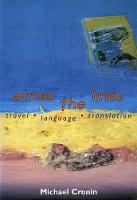Across the Lines: Travel, Language and Translation (Paperback)