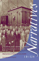 Loyalism and Labour in Belfast: The Autobiography of Robert McElborough, 1884-1952 - Irish Narratives S. (Paperback)