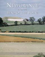 Newgrange and the Bend of the Boyne (Hardback)