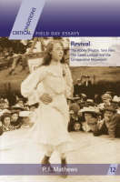 Revival: The Abbey Theatre, Sinn Fein, the Gaelic League and the Co-operative Movement - Critical Conditions: Field Day Essays (Paperback)