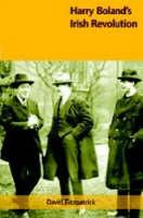 Harry Boland's Irish Revolution (Paperback)