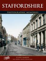 Staffordshire: Photographic Memories - Photographic Memories (Paperback)