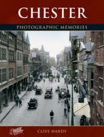 Chester: Photographic Memories (Paperback)