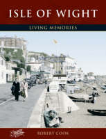 Isle of Wight - Living Memories (Paperback)