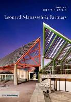Leonard Manasseh & Partners - Twentieth Century Architects (Paperback)