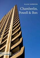 Chamberlin, Powell and Bon - Twentieth Century Architects (Paperback)