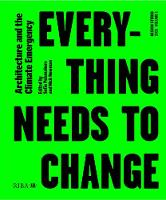 Design Studio Vol. 1: Everything Needs to Change 2021: Architecture and the Climate Emergency - Design Studio 1 (Paperback)