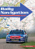 Rally Navigation: Develop Winning Skills with Advice from the Experts (Paperback)