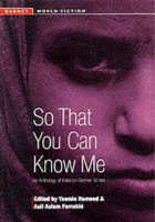 So That You Can Know Me: Anthology of Pakistani Women Writers - Garnet World Fiction S. (Paperback)