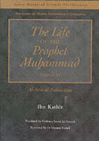 The Life of the Prophet Muhammad: v. 4: Al-Siraay al-Nabawiyya (Paperback)