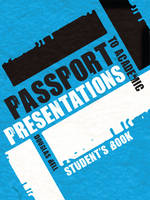 Passport to Academic Presentations: Course Book and Audio CDs