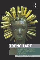 Trench Art: Materialities and Memories of War (Paperback)