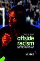 Offside Racism: Playing the White Man (Paperback)