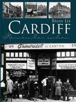 Cardiff Remember When (Hardback)