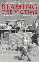Blaming the Victims: Spurious Scholarship and the Palestinian Question (Paperback)