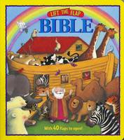 Lift the Flap Bible: Illustrated by Trace Moroney - Lift the Flap (Board book)