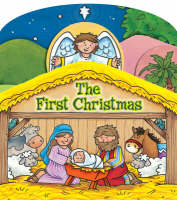 The First Christmas Board Book (Board book)