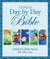 Candle Day By Day Bible: Children's Bible Stories for Every Day - Candle Day by Day (Hardback)