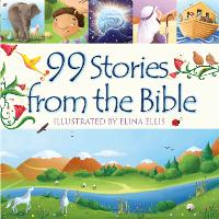 99 Stories from the Bible - 99 Stories from the Bible (Hardback)