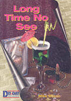 Long Time No See - Day to Day S. (Paperback)