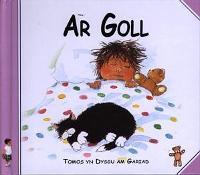 Cyfres Rhodri'r Arth: Ar Goll (Hardback)
