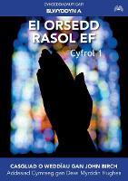 Ei Orsedd Rasol Ef: Blwyddyn A (Paperback)