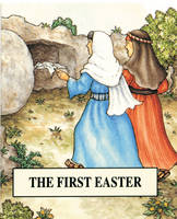 The First Easter - Bible Pebbles (Paperback)