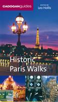 Historic Paris Walks - Historic Walks S. (Paperback)